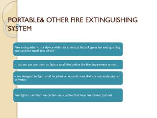 PORTABLE& OTHER FIRE EXTINGUISHING SYSTEM