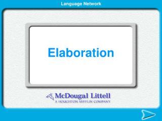 Elaboration