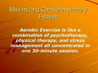 Maximizing Cardiorespiratory Fitness