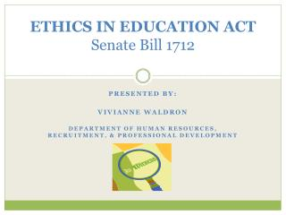 ETHICS IN EDUCATION ACT Senate Bill 1712