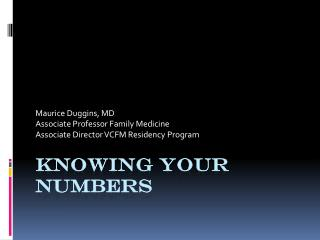 Knowing Your Numbers
