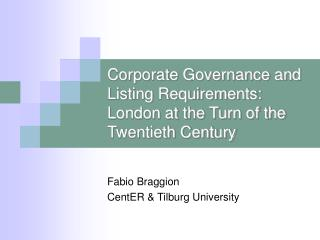 Corporate Governance and Listing Requirements: London at the Turn of the Twentieth Century