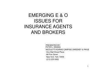 EMERGING E & O  ISSUES FOR INSURANCE AGENTS  AND BROKERS