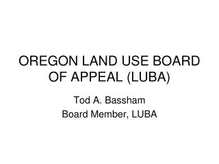 OREGON LAND USE BOARD OF APPEAL (LUBA)