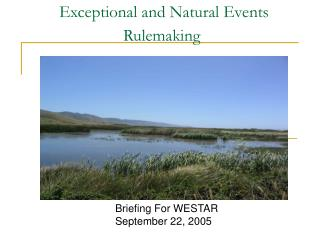 Exceptional and Natural Events 				Rulemaking