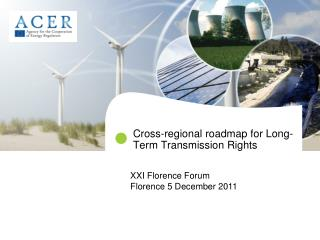 Cross-regional roadmap for Long-Term Transmission Rights