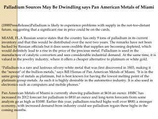Palladium Sources May Be Dwindling says Pan American Metals