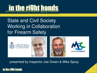 State and Civil Society  Working in Collaboration  for Firearm Safety