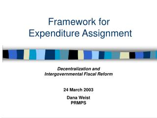 Framework for  Expenditure Assignment