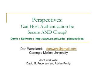 Perspectives:  Can Host Authentication be Secure AND Cheap?