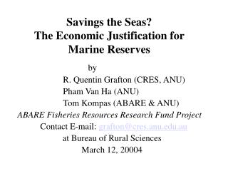 Savings the Seas?  The Economic Justification for Marine Reserves