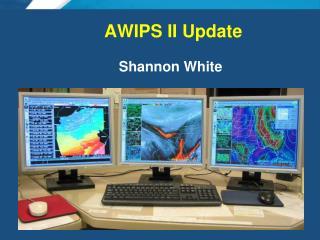 AWIPS II Update