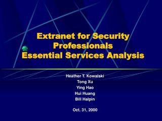 Extranet for Security Professionals Essential Services Analysis