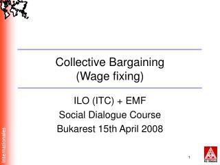 Collective Bargaining (Wage fixing)