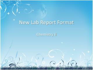 New Lab Report Format