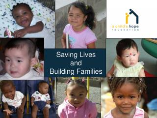 Saving Lives and Building Families