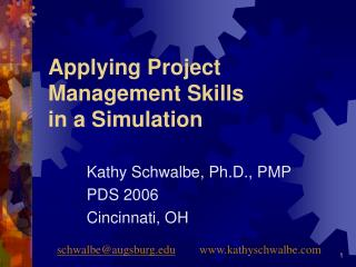 Applying Project Management Skills in a Simulation