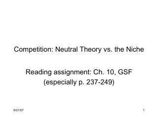 Competition: Neutral Theory vs. the Niche