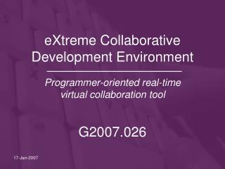 eXtreme Collaborative Development Environment