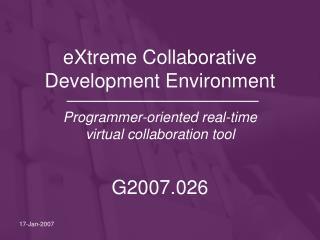 eXtreme Collaborative Development Environment