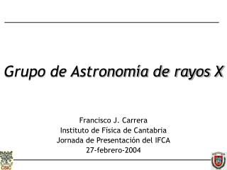 Grupo de Astronom�a de rayos X