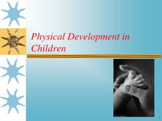 Physical Development in Children