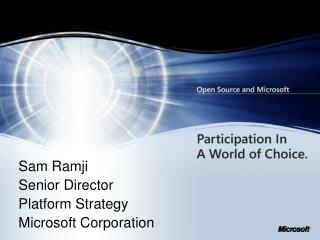 Sam Ramji Senior Director Platform Strategy Microsoft Corporation