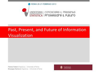 Past, Present, and Future of Information Visualization
