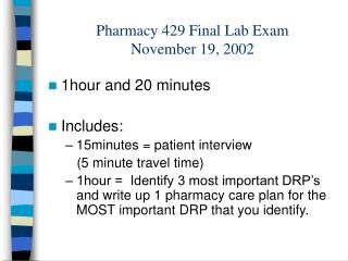 Pharmacy 429 Final Lab Exam  November 19, 2002