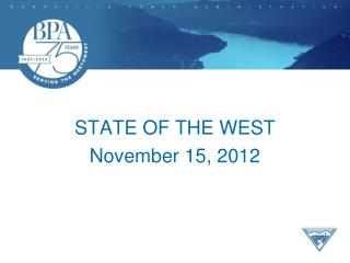 STATE OF THE WEST November 15, 2012