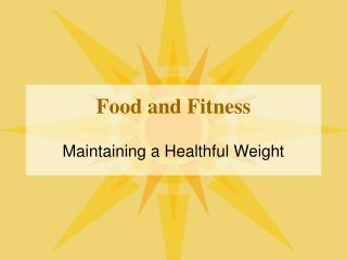 Food and Fitness