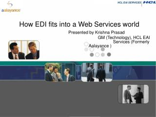 How EDI fits into a Web Services world