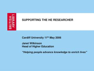 SUPPORTING THE HE RESEARCHER