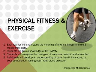 Physical Fitness  &  Exercise