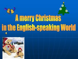 A merry Christmas  in the English-speaking World