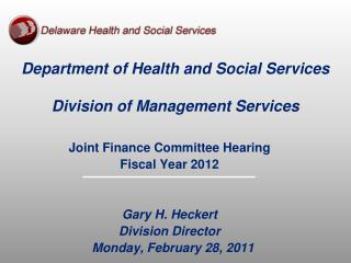 Department of Health and Social Services  Division of Management Services
