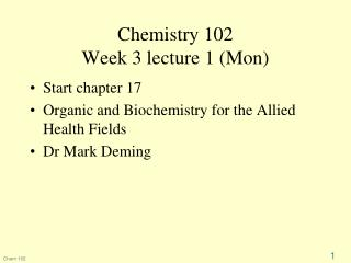 Chemistry 102 Week 3 lecture 1 (Mon)