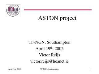ASTON project