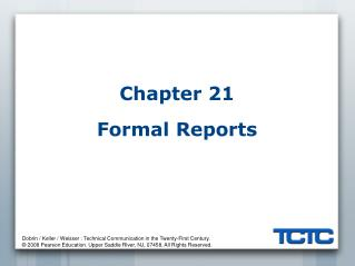Chapter 21 Formal Reports