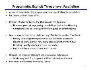 Programming Explicit Thread-level Parallelism