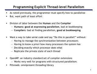 Programming Explicit Thread-level Parallelism