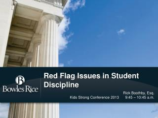 Red Flag Issues in Student Discipline