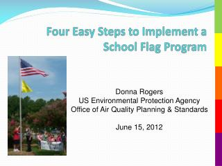 Four Easy Steps to Implement a School Flag Program