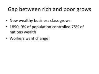 Gap between rich and poor grows
