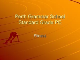 Perth Grammar School Standard Grade PE