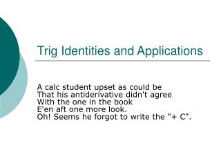 Trig Identities and Applications