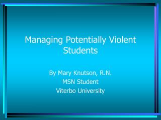 Managing Potentially Violent Students