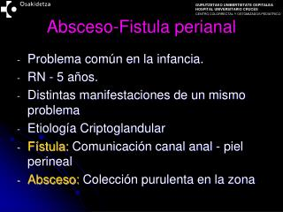 Absceso-Fistula perianal