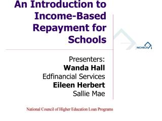 An Introduction to Income-Based Repayment for Schools