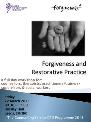 Forgiveness and  Restorative Practice